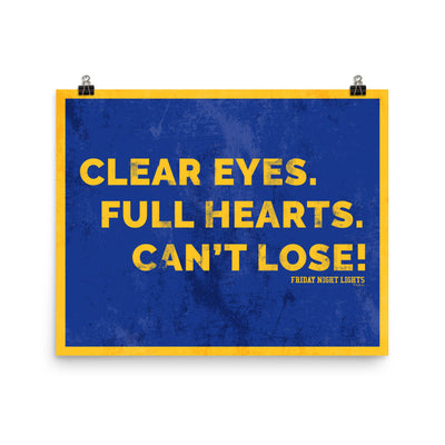 Friday Night Lights Clear eyes  Full Hearts  Can't Lose Poster