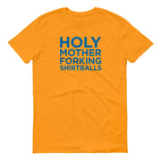 The Good Place Holy Mother Forking Shirtballs Men's Short Sleeve T-Shirt