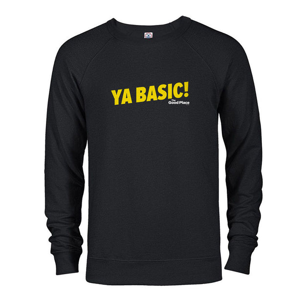 The Good Place Ya Basic Men's Sweatshirt