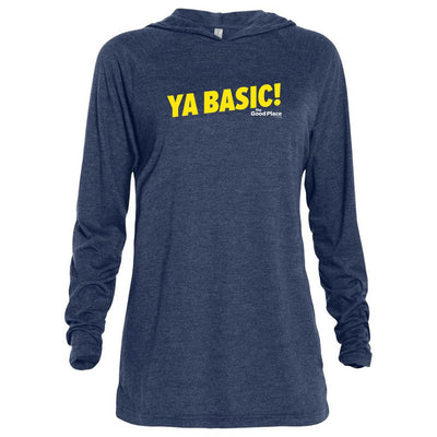 The Good Place Ya Basic Tri-blend Raglan Hoodie