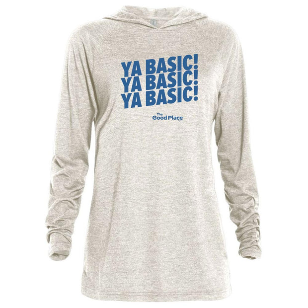 The Good Place Ya Basic X3 Tri-blend Raglan Hoodie