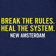 New Amsterdam Break the Rules Hooded Sweatshirt