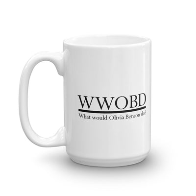 Law & Order: SVU WWOBD White Mug