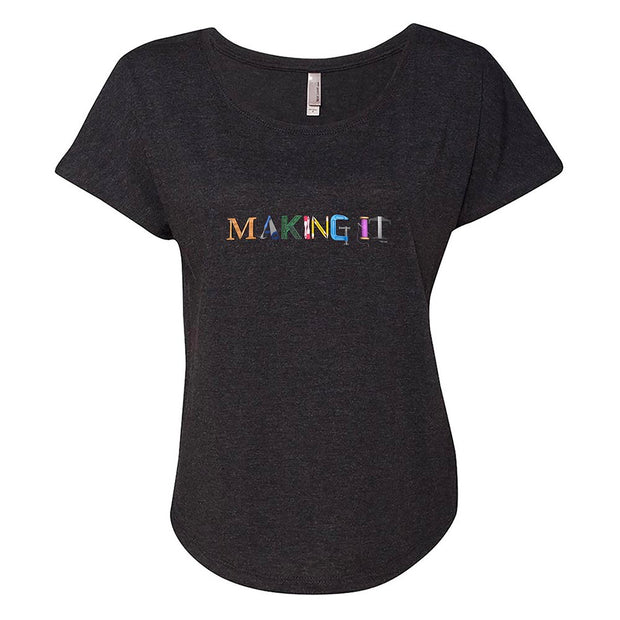Making It Color Logo Women's Tri-Blend Dolman T-Shirt