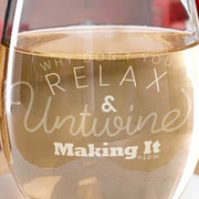 Making It Relax and Untwine Stemless Wine Glass