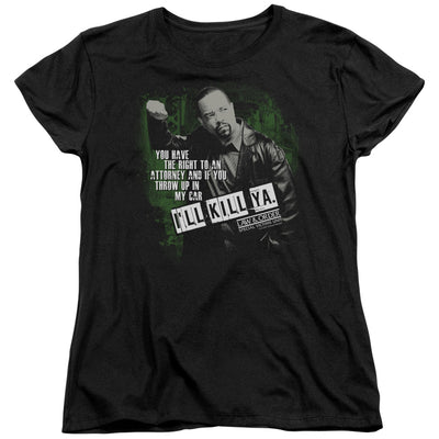 Law & Order: SVU I'll Kill Ya Women's Short Sleeve T-Shirt