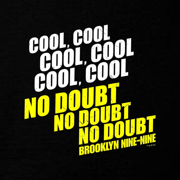 Brooklyn Nine-Nine No Doubt Hooded Sweatshirt