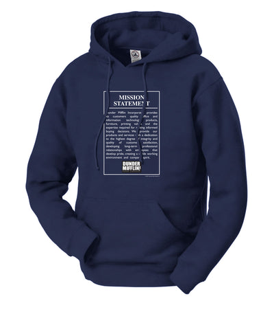 The Office Dunder Mifflin Mission Statement  Hooded Sweatshirt