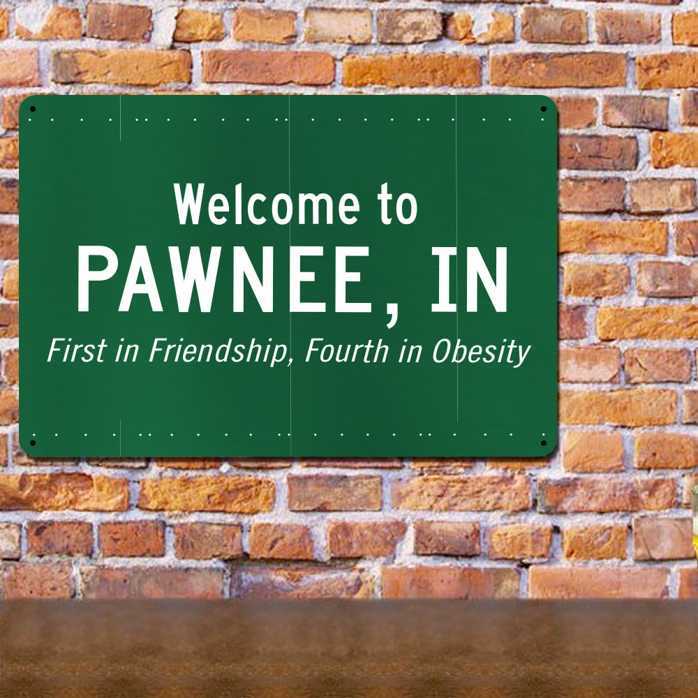 Parks and Recreation Pawnee Sign Metal Sign - 18 x 12