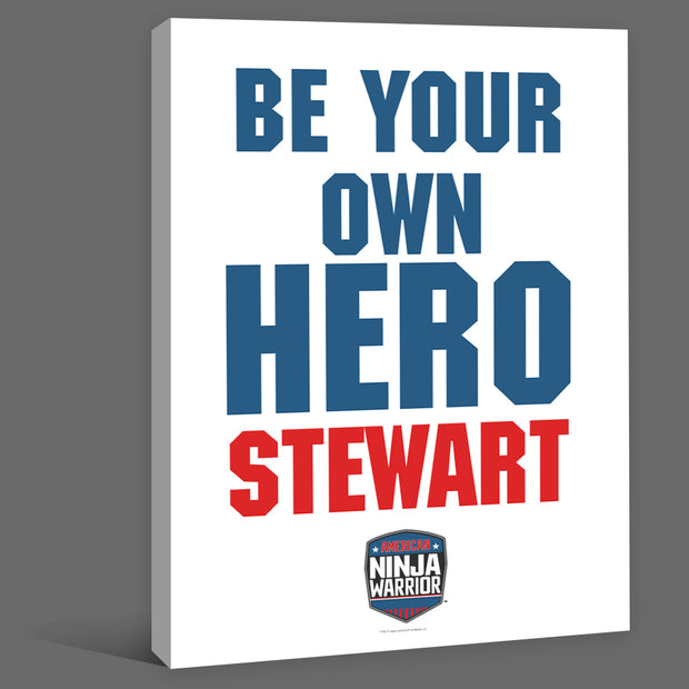 Personalized American Ninja Warrior Be Your Own Hero Canvas - 16X20