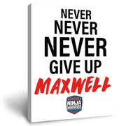 Personalized American Ninja Warrior Never Give Up Canvas - 16X20