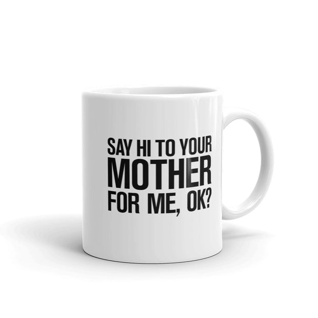 Saturday Night Live Hi Mother White Mug