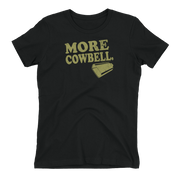 Saturday Night Live More Cowbell Women's Short Sleeve T-Shirt