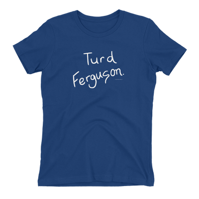 Saturday Night Live Turd Ferguson Women's Short Sleeve T-Shirt