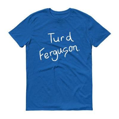 Saturday Night Live Turd Ferguson Men's Short Sleeve T-Shirt