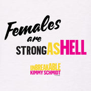 Unbreakable Kimmy Schmidt Females Are Strong as Hell Tank Top