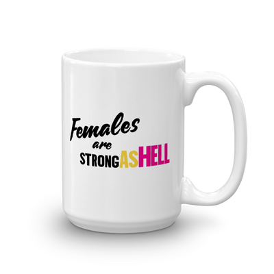 Unbreakable Kimmy Schmidt Females Are Strong as Hell White Mug