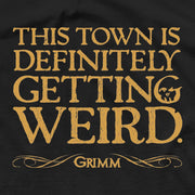 Grimm This Town is Definitely Getting Weird Men's Short Sleeve T-Shirt