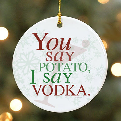 Will & Grace You Say Potato  I Say Vodka Ornament