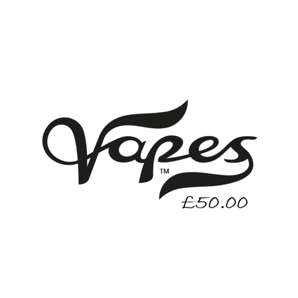 Vapes Voucher £50.00