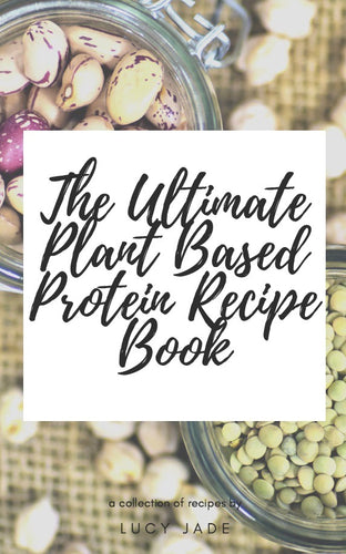 The Ultimate Plant Based Protein Recipe eBook