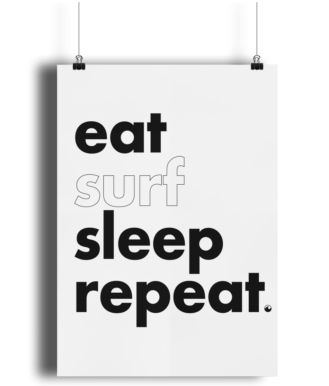A4 Wall Art - Eat Surf Sleep Repeat