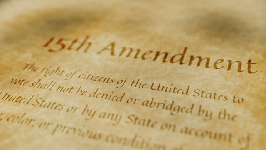What's The Point Of The Fifteenth Amendment
