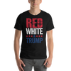 Red, White & Trump T-Shirt