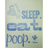 Card - Sleep Eat Poop - Blue