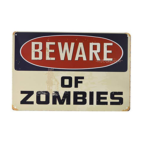 Beware of Zombies - Tin Sign