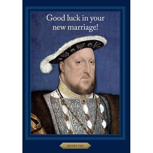 Card - Henry the Eighth Marriage