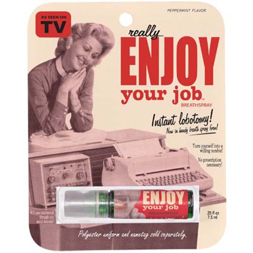 Really Enjoy Your Job - Breath Spray
