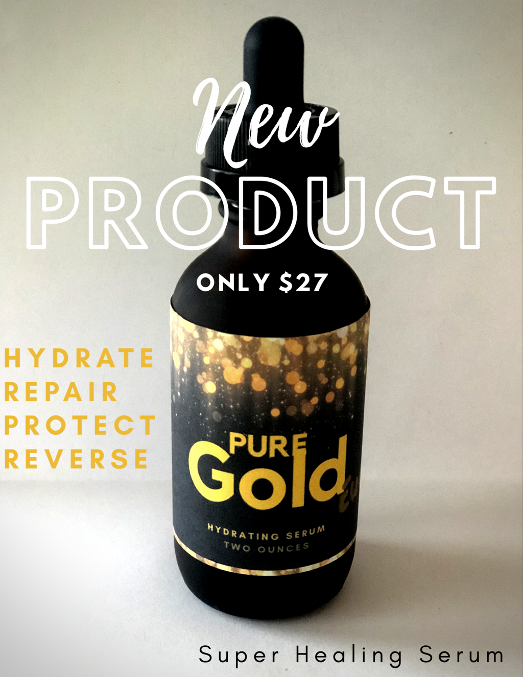 Pure Gold Organic Face Serum Is Here!