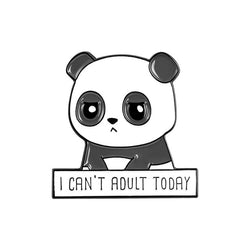 "Pin's Panda Original ""I can't adult today"""