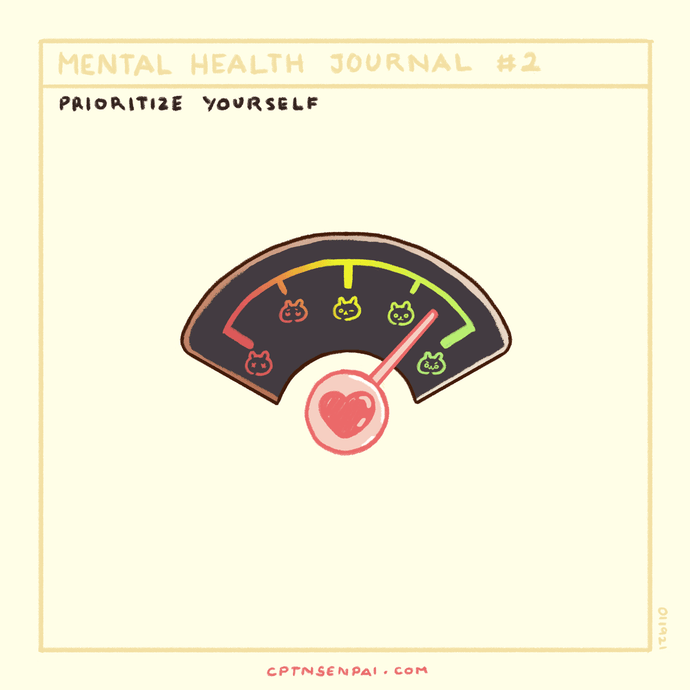 Mental Health Journal #2: Prioritize Yourself