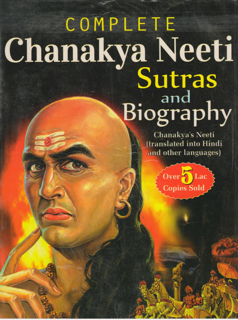 Complete Chanakya Neeti Chanakya's Sutras And Biography-Story