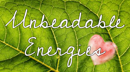 Unbeadable Energies