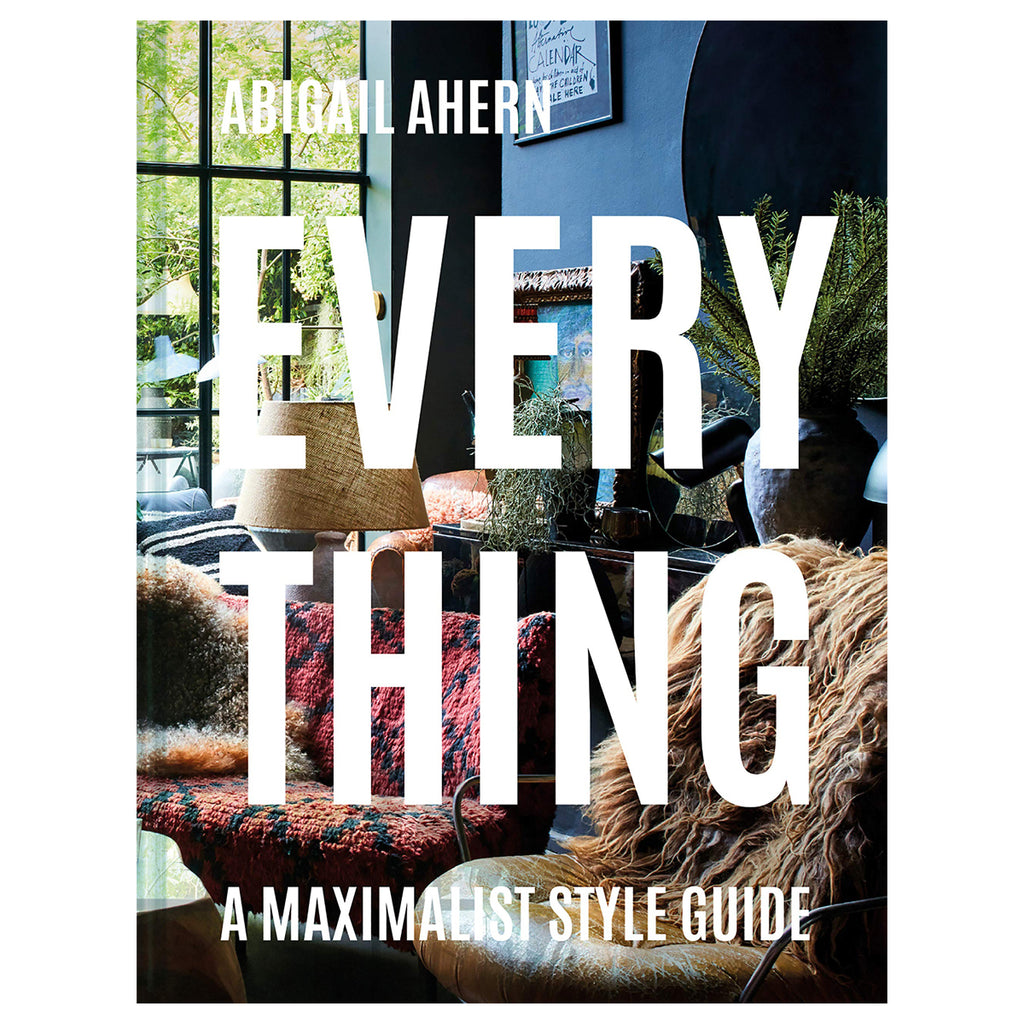 Everything - A Maximalist Style Guide