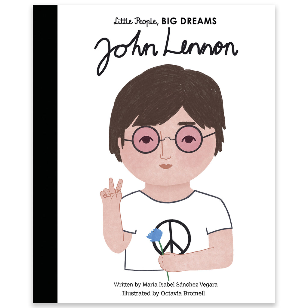 Little People, Big Dreams - John Lennon