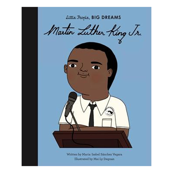 Little People, Big Dreams - Martin Luther King Jr