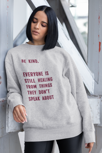 BE KIND - heather crewneck