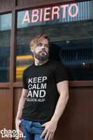 "Man's T-Shirt ""Keep calm and Glück auf"""