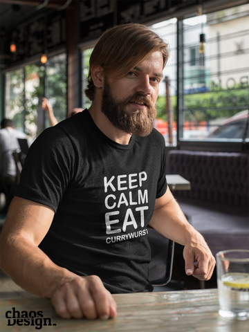 "Man's T-Shirt ""Keep calm and eat Currywurst"""