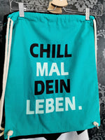 "Gymbag ""Chill mal"""