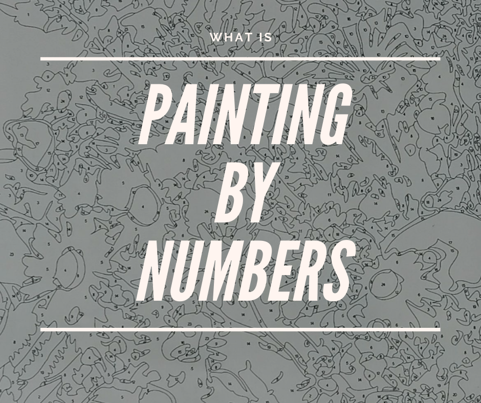 What Is Painting By Numbers?