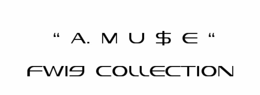 A. MU$E FW19 COLLECTION