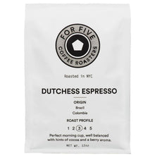 Load image into Gallery viewer, For Five Coffee Roasters Dutchess Espresso Medium Roast (Origin: Brazil & Columbia), Whole Bean 12 oz