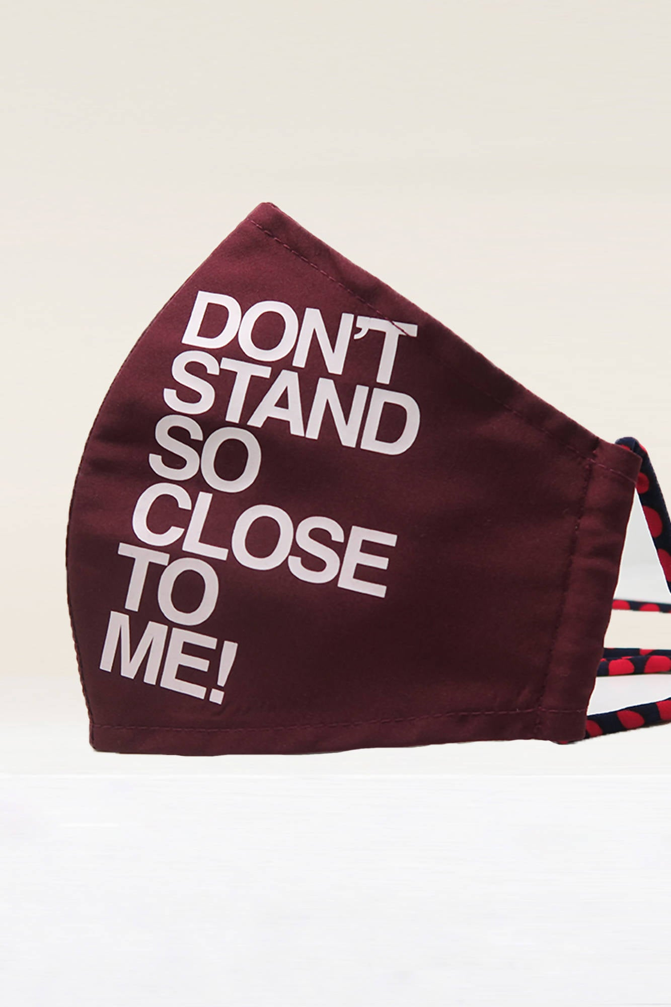 Protective Outerwear Facemask (DON'T STAND SO CLOSE TO ME) in Maroon