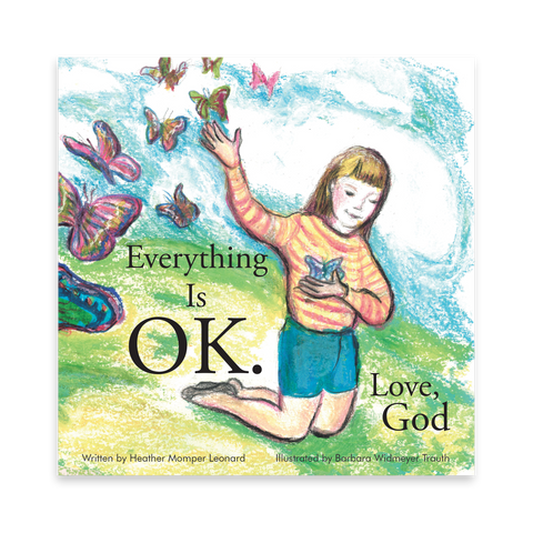 Everything Is OK. Love, God