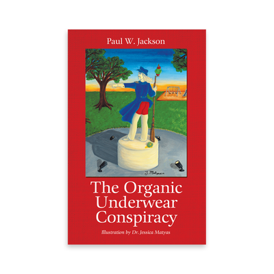 The Organic Underwear Conspiracy